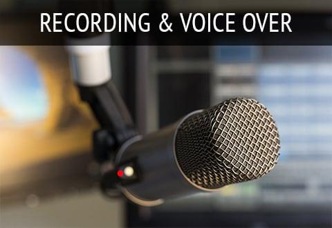 Recording & Voice Over